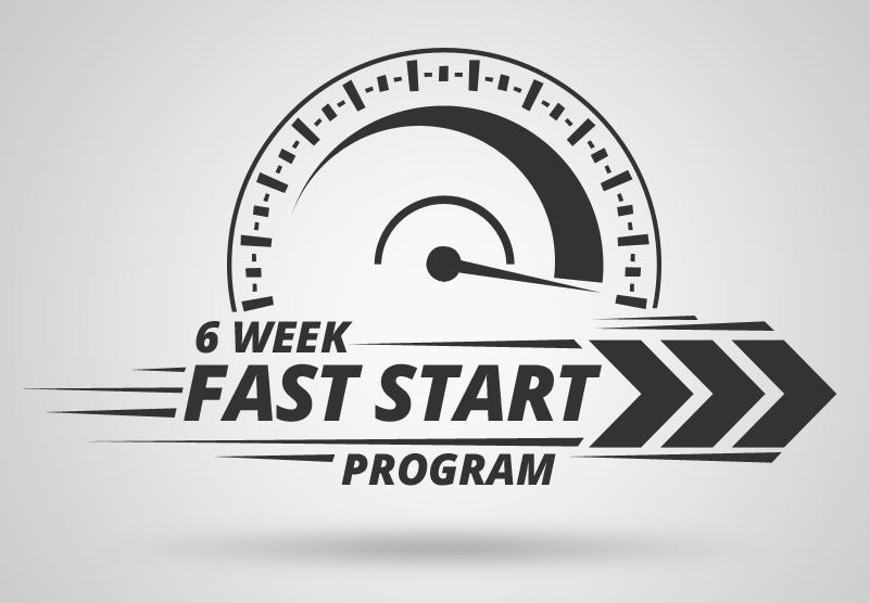 6 week fast start