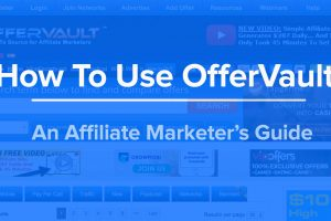 How To Use OfferVault - Affiliate Marketer's Guide