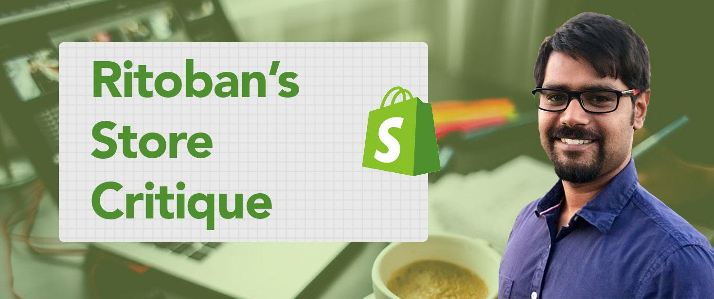 ritobans shopify critique bonus