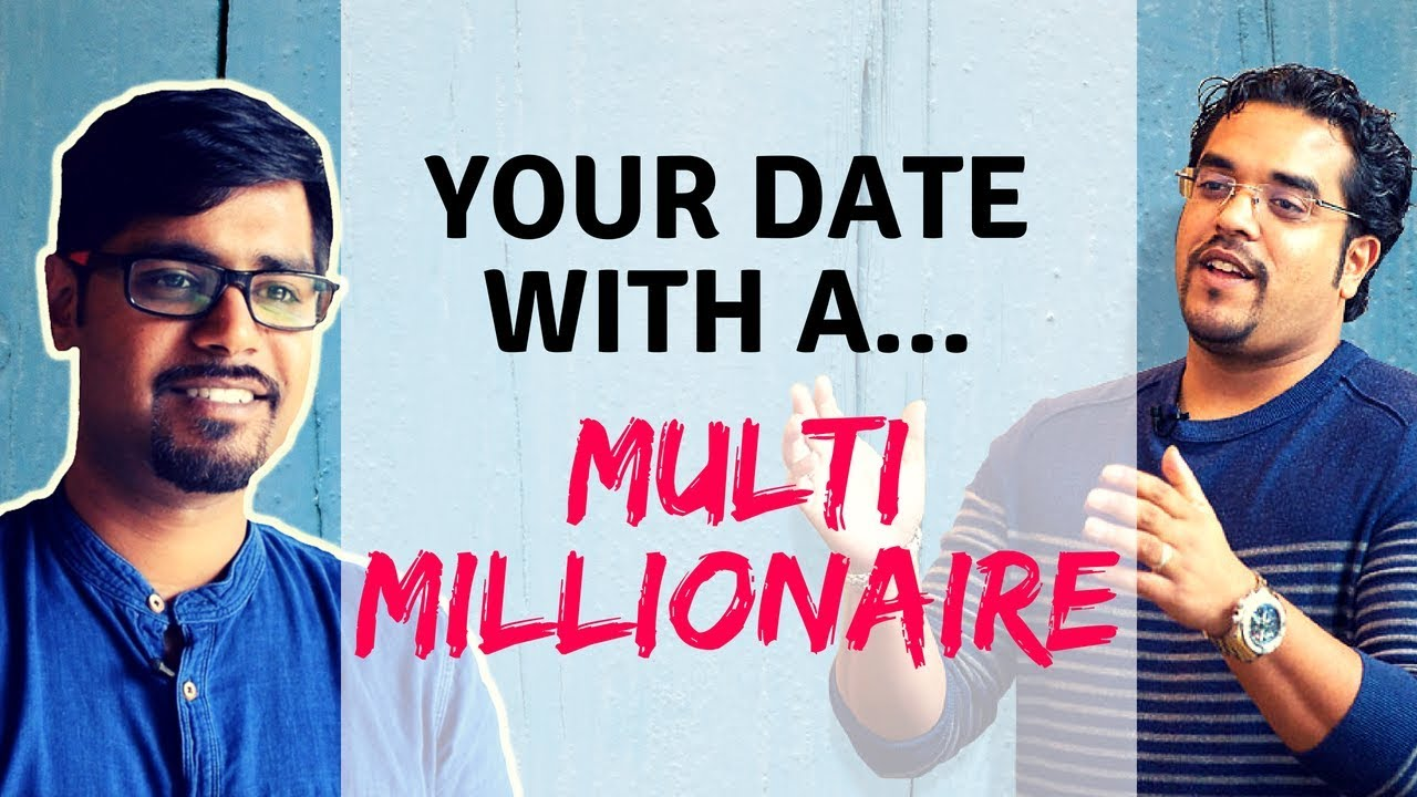 Your Date with a Multi Millionaire