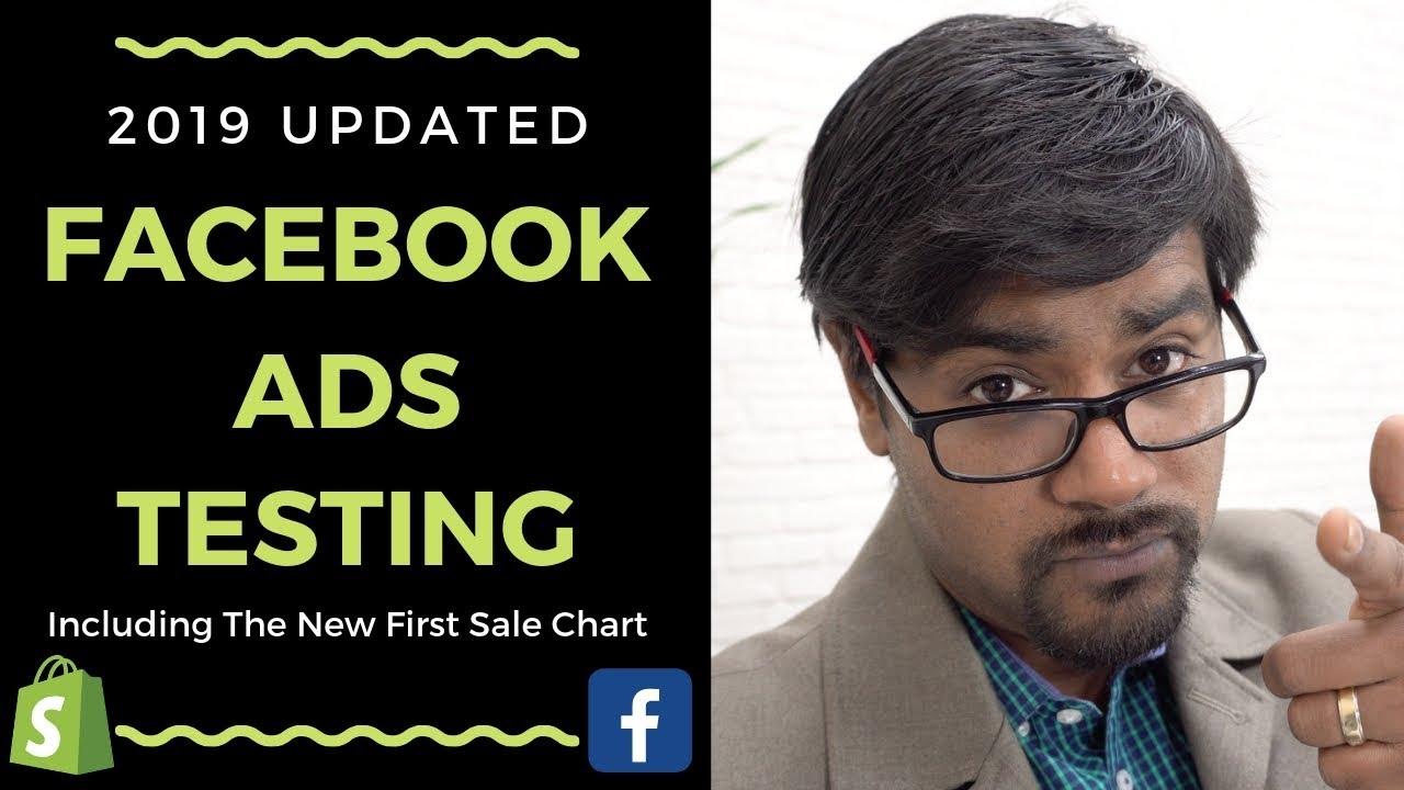 Facebook Ads Testing 2019